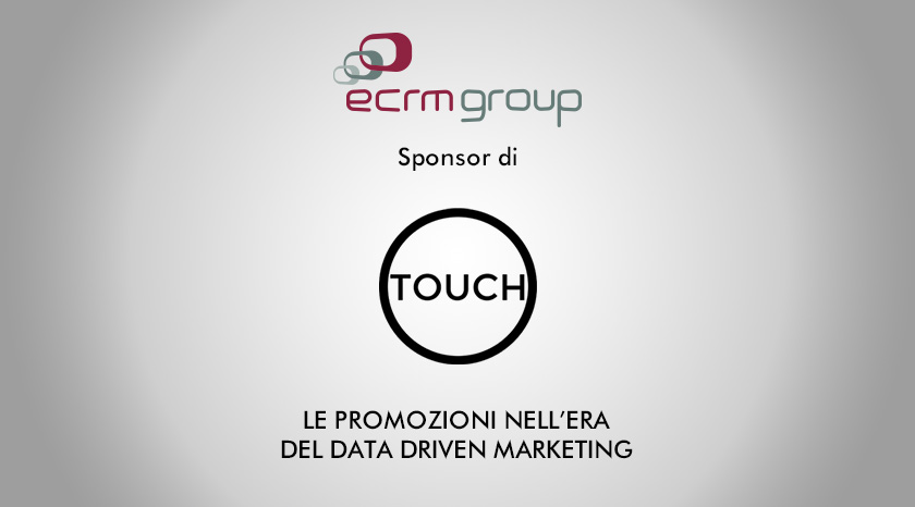 Ecrm Group sponsor dell'evento TOUCH