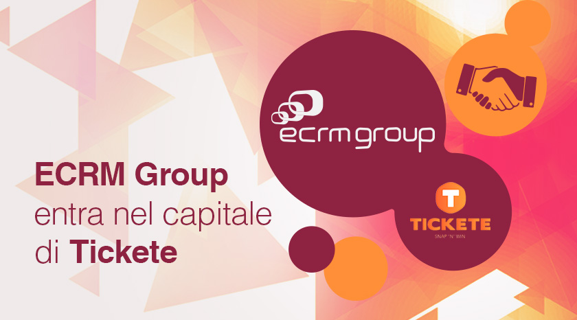 Ecrm Group entra nel capitale di Tickete
