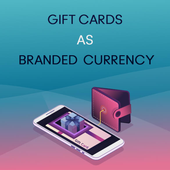 gift cards as branded currency